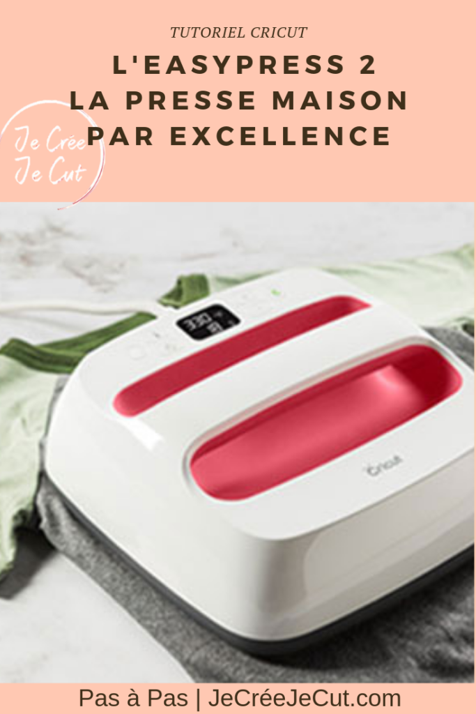 cricut tutoriel français easypress 2